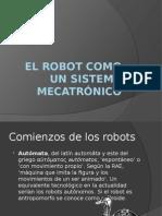 El Robot Como Un Sistema Mecatrónico