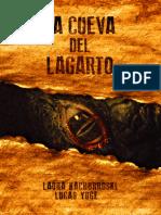 La Cueva Del Lagarto - Yuge Kachorroski
