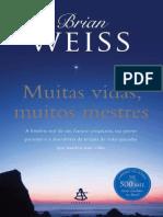 Brian Weiss - Muitas Vidas, Muitos Mestres