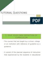 Tutorial Questions 1 Curriculum Studies Revised