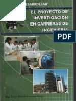 Como Desarrollar El Proyecto de Investigacic3b3n en Carreras de Ingenierc3ada