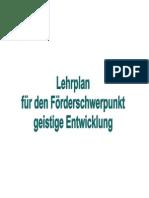 Lehrplan für den Förderschwerpunkt geistige Entwicklung in Bayern mit Grundschullehrplan