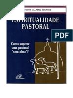 Espiritualidade Pastoral SALVADOR VALDEZ FUENTES