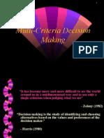 Multicriteria decision making