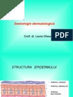 Curs 1 - Semiologie Dermatologica