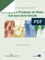 Concepçao e Produçao de Materais Para Auto Estudo