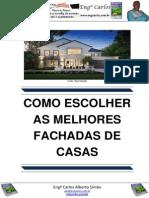 Como Escolher as Melhores Fachadas de Casas