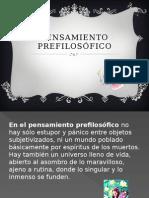PENSAMIENTO PREFILOSÓFICO