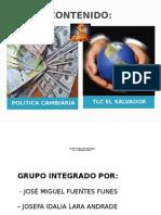 Política Cambiaria y TLC
