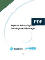 Livro Proprietário - Aspectos Antropológicos e Sociológicos Da Educação