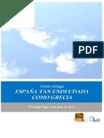 Crisis Griega. ESPAÑA TAN ENDEUDADA COMO GRECIA