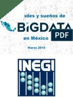 Sueños y Realidades de Big Data