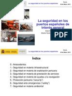 Seguridad en Los Puertos Españoles (a Rodriguez)