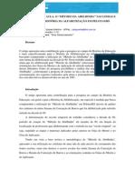 Método Abelhinha Pelotas RS