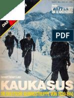 Das III.Reich Sondersheft №8 - Kaukasus - Die Deutsche Gebirgstruppe von 1939-1945 (Waffen-SS im II.Weltrieg)