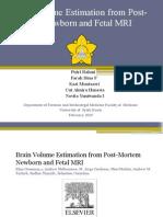 Brain Volume Estimation From Post-mortem Newborn and Fetal MRI
