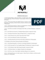 Metrópoli Domingo 5 de Julio