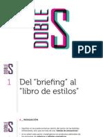 """Del """"briefing"""" Al """"libro de Estilos"""""""