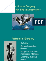 Robotics in Surgery is It Worth The
