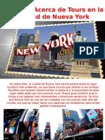 Conozca Acerca de Tours en La Ciudad de Nueva York