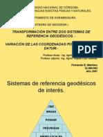 TRANSFORMACI+ôN ENTRE DOS SISTEMAS DE REFERENCIA GEOD+ëSICOS. -.ppt