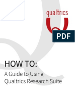 How to - A Guide to Using Qualtrics Research Suite