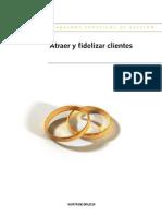 Atraer y Fidelizar Clientes - Promove Consultoria e Formación Slne