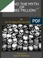 Behind the Myth of Three Million by Dr. M. Abdul Mu'Min Chowdhury