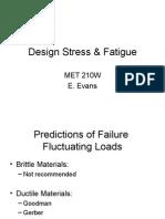 Design Stress and Fatigue