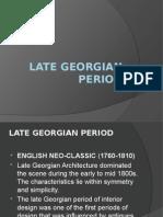 Report about Late Georgian Period