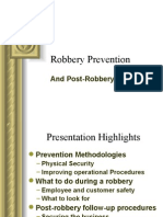 Robbery Prevention and Follow Up