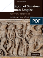 Zsuzsanna Várhelyi the Religion of Senators in the Roman Empire- Power and the Beyond 2010