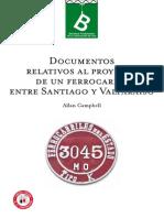 documentos relativos a un proyecto de ferrocarril entre santiago y valparaíso