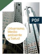 Urbanismo, Medio Ambiente y Salud