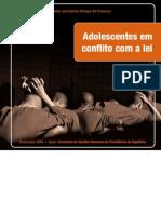Adolescentes Em Conflito Com a Lei - Guia de Referência Para a Cobertura Jornalística
