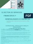 (271640105) POWER_POINT_-_EL_SECTOR_DE_SERVICIOS_FINANCIEROS_Y__GENERALIDADES_ECONOMICAS.ppt