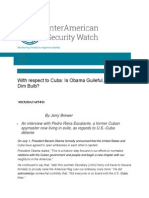With Respect to Cuba is Obama Guileful Duped or a Dim Bulb