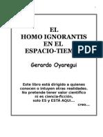 El Homo Ignorantis en El Espacio-Tiempo
