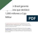 Preso en Brasil Gerente Fujimorista Que Desfalcó 1