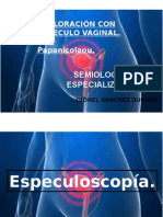 Especuloscopia y Papanicolaou