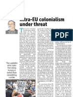 The intra EU colonialism under threat