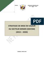 Strategie de Mise en Valeur Du Sectur Minier Rca