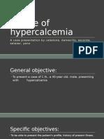 A Case of Hypercalcemia