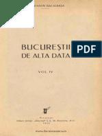 Bacalbasa - Bucurestii de Alta Data Vol 4