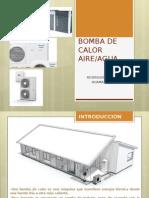 BOMBA DE CALOR AIRE AGUA.pptx