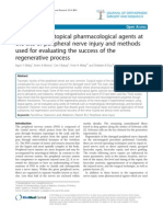 Application of Topical Pharmacological Agents at the Site of Peripheral Nerve Injury and Methods Used for Evaluating the Success of the Regenerative Process