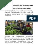 Hallan Rastros de Herbicida Glifosato en Supermercados