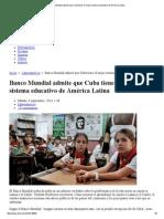 Banco Mundial Admite Que Cuba Tiene El Mejor Sistema Educativo de América Latina