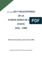 """Chile, """"Aviones y Helicópteros de la Fuerza Aérea de Chile, 1931 - 1980"""""""