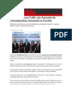 04-07-2015 S Puebla - Asiste Moreno Valle a La Jornada de Actualización Notarial en Puebla
